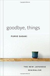 goodbye things fumio sasaki